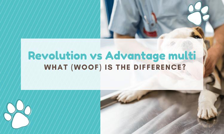 revolution vs advantage multi